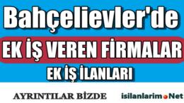 İstanbul Bahçelievler Evde Ek İş İlanları 2015
