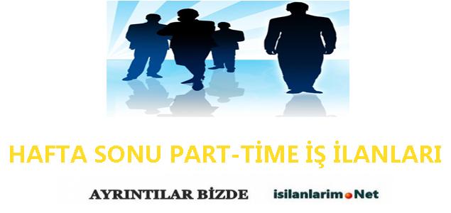 İstanbul Hafta Sonu Part Time İş İlanları 2015