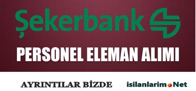 Şekerbank 2015 Personel ve Memur Alımı