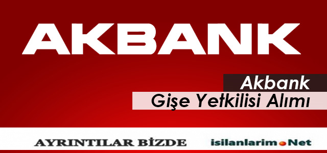 Akbank 2015 Banka Personeli Alımı ve İş İlanları