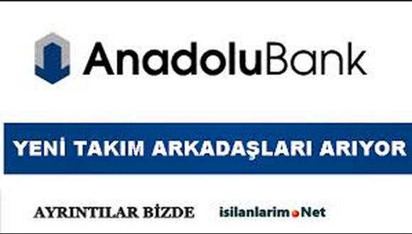 Anadolu Bank 2015 Banka Personeli Alımı İş İlanı