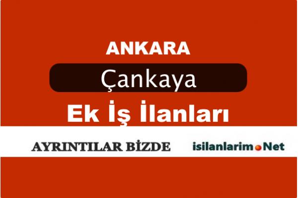 Ankara Çankaya 2015 Evde EK İş İlanları
