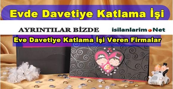 Ankara Evde Davetiye Katlama İşi 2015