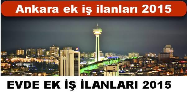 Ankara Evde Ek İş İlanları 2015 ve İş Veren Firmalar