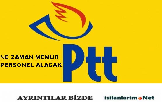 PTT Personel ve Memur Alımı Ne Zaman Yapcak