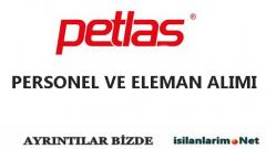 Petlas 2015 İş İlanları ve Personel Alımı