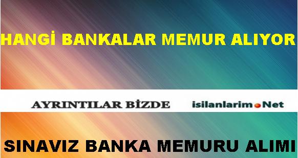 Sınavsız Banka Personeli Alan Bankalar 2015