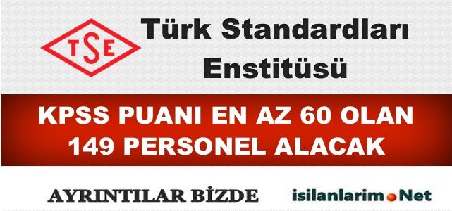 TSE (Türk Standartları Enstitüsü) 149 Personel Alımı 2015