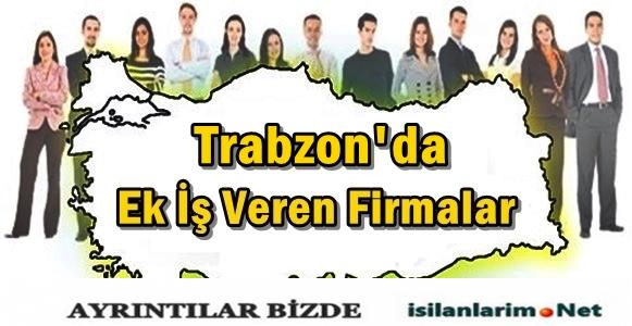 Trabzon Evde Ek İş İlanları 2015 ve İş Veren Firmalar