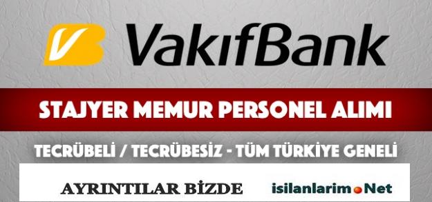 2015 Vakıfbank Stajyer Memur ve Personel Alımı