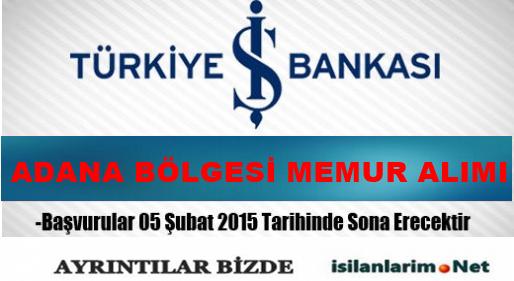 Türkiye İş Bankası Adana Bölgesi Memur Alım Sınavı 2015