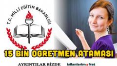 15 Bin Öğretmen Atama Kadroları Belli Oldu