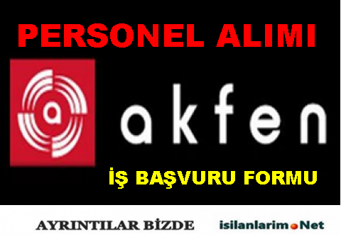 Akfen Holding 2015 Personel ve İşçi Alımı Başvurusu
