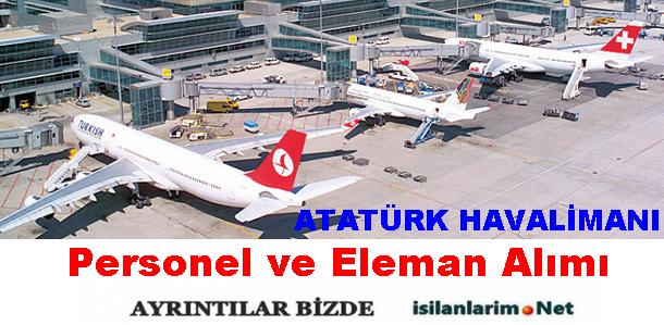 Atatürk Havalimanı İş İlanları ve Açık Pozisyonlar 2015