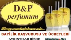 D&P Parfüm Bayilik Almak 2015 ve Franchising  Fiyatları