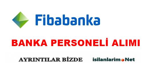 2015 Fibabanka Personel ve Gişe Yetkilisi Alımı