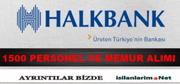 Halkbank 2015 Yılında 1500 Personel Alımı Yapacak