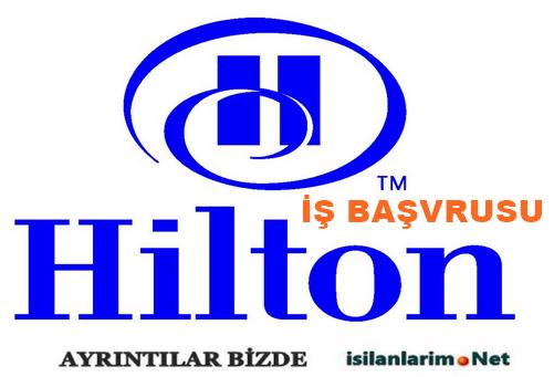 Hilton Otelleri İş Başvurusu ve Personel Alımı 2015