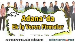 Adana Evde Ek İş İlanları 2015 ve İş Veren Firmalar