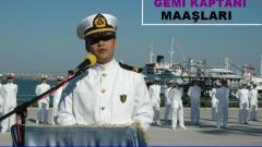 Gemi Kaptanları Ne Kadar Maaş Alıyor 2015 Ücretleri