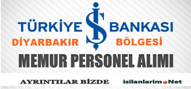 İş Bankası Diyarbakır Bölgesi Memur Alımı Başvurular 2015