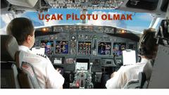 Nasıl Uçuş Pilotu Olunur-Pilot Olmak İçin Aranan Şartlar