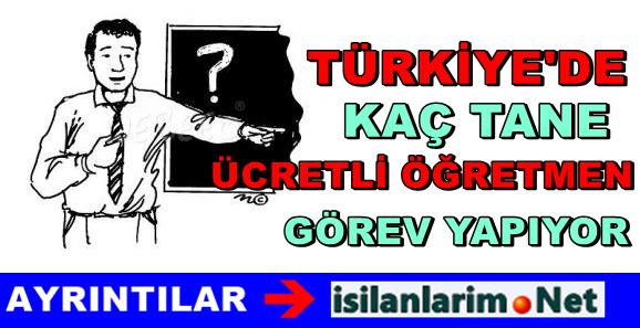 Türkiyede Kaç Tane Ücretli Öğretmen Var 2015 Yılı
