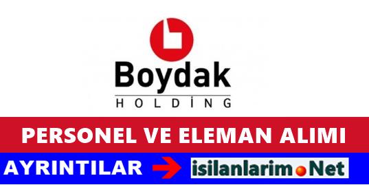 Boydak Holding İş Başvurusu ve Personel Alımı