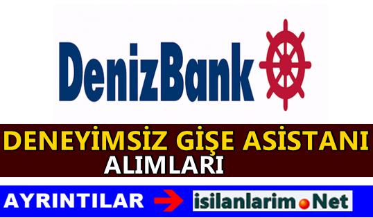 Denizbank Gişe Asistanı Alımı Başvurusu 2015