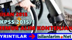 EKPSS 2015/1 Nisan 2015 Kontenjanları Ne Kadar Olacak