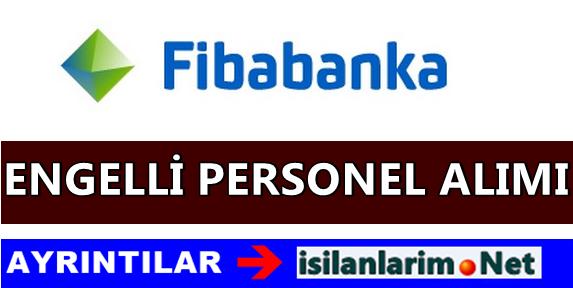 Fibabanka Engelli Banka Personeli Alımı 2015 Yılı