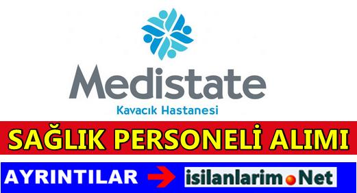 Medistate Kavacık Hastanesi Sağlık Personeli Alımı 2015