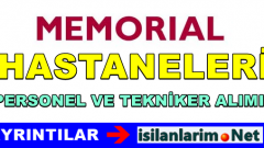 Memorial Hastanesi İş İlanları ve Açık Pozisyonlar 2015