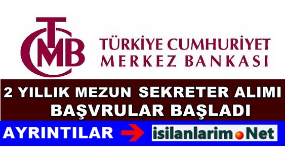 Merkez Bankası Başkanlığı Sekreter Alımı Yapıyor 2015 Yılı