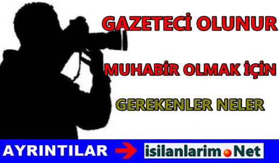 Haber Muhabiri ve Gazeteci Nasıl Olunur