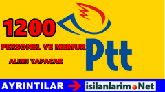 PTT 2015 Yılında 1200 Memur ve Personel Alımı Yapacak
