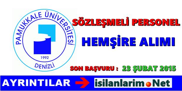 Pamukkale Üniversitesi Sözleşmeli Hemşire Alımı 2015