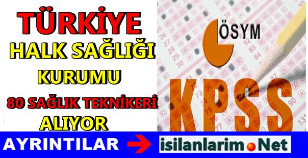 Türkiye Halk Sağlığı Kurumu 80 Sağlık Teknikeri Alımı 2015