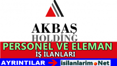 Akbaş Holding İş İlanları 2015 Personel Alımı