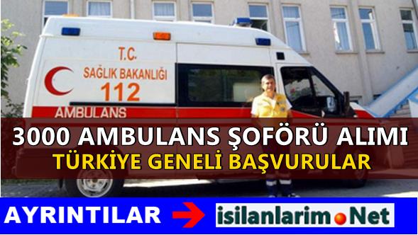 Sağlık Bakanlığı 3 Bin Ambulans Şoförü Alımı 2015 Başvuru