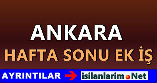 Ankara Hafta Sonu Ek İş