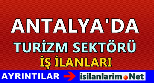 Antalya Turizm Sektörü İş İlanları 2015