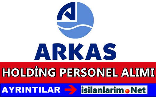 Arkas Holding İş İlanları ve Personel Alımı 2015