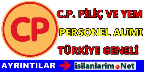 CP Piliç Personel ve Eleman Alımı İş Başvurusu