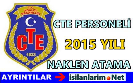 CTE Personeli Naklen Atama Başvuru Şartları 2015