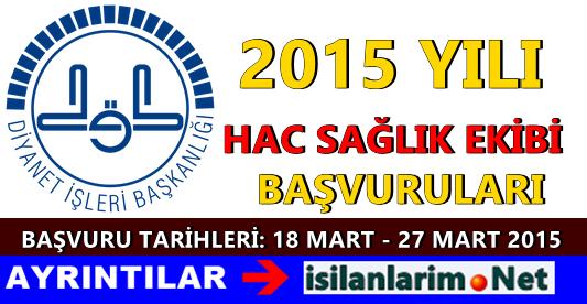 2015 Yılı Hac Sağlık Ekibi Personeli İş Başvurusu