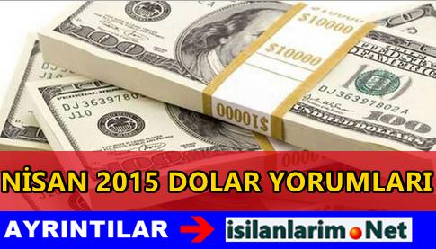 Nisan 2015 Dolar Kuru Yükselir mi Düşer mİ