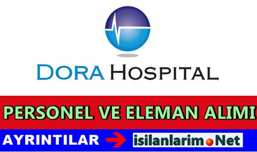 Dora Hospital Personel ve Eleman Alımı 2015