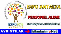 Expo 2016 Antalya Ajansı Personel Alımı Başvurusu