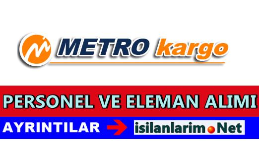 Metro Kargo Taşımacılık İş İlanları ve Başvuru